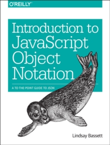 Introduction to JavaScript Object Notation, Paperback / softback Book