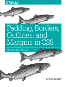 Padding, Borders, Outlines, and Margins in CSS : CSS Box Model Details, EPUB eBook