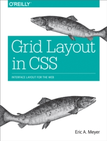 Grid Layout in CSS : Interface Layout for the Web, EPUB eBook