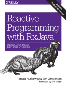 Reactive Programming with RxJava, Paperback Book