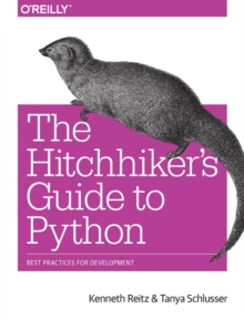 The Hitchhiker's Guide to Python, Paperback Book