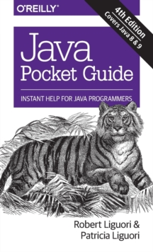 Java Pocket Guide, 4e, Paperback / softback Book