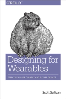Designing for Wearables, Paperback Book