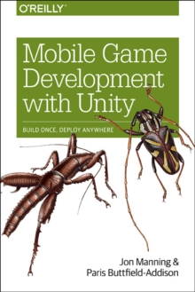 Mobile Game Development with Unity, Paperback / softback Book
