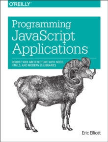 Programming JavaScript Applications, Paperback Book