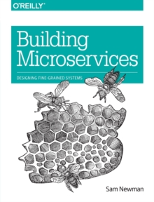 Building Microservices, Paperback / softback Book