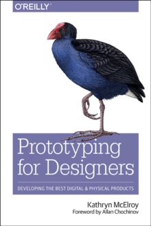 Prototyping for Designers, Paperback Book