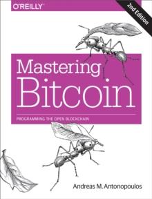 Mastering bitcoin unlocking digital cryptocurrencies antonopoulos pdf