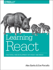 Learning React, Paperback / softback Book