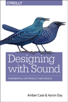 Designing with Sound, Paperback / softback Book