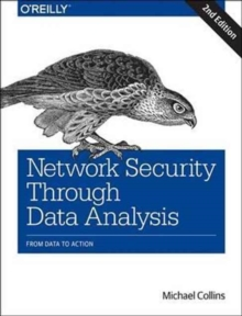 Network Security Through Data Analysis, Paperback Book