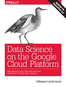 Data Science on the Google Cloud Platform, Paperback Book