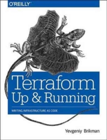 Terraform - Up and Running, Paperback Book