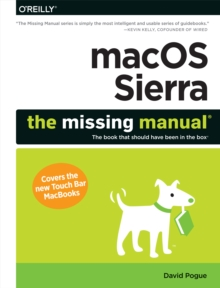 macOS Sierra: The Missing Manual : The book that should have been in the box, PDF eBook