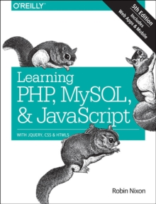 Learning PHP, MySQL & JavaScript 5e, Paperback / softback Book