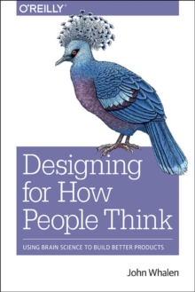 Designing for How People Think, Paperback Book