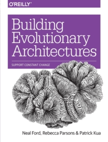 Building Evolutionary Architectures, Paperback Book