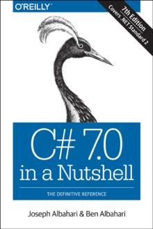 C# 7.0 in a Nutshell, Paperback Book