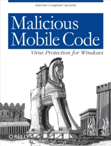 Malicious Mobile Code : Virus Protection for Windows, EPUB eBook