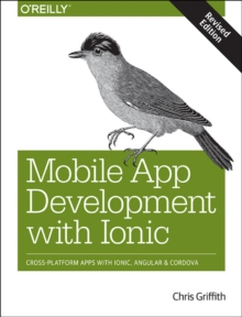 Mobile App Development with Ionic, revised edition, Paperback Book