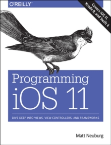 Programming iOS 11, Paperback Book