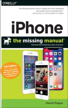 iPhone - The Missing Manual 11e, Paperback Book