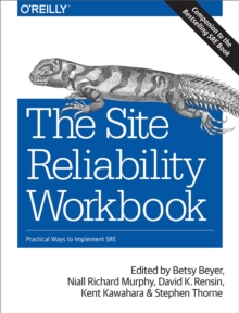 The Site Reliability Workbook : Practical Ways to Implement SRE, EPUB eBook