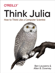 Think Julia : How to Think Like a Computer Scientist, PDF eBook