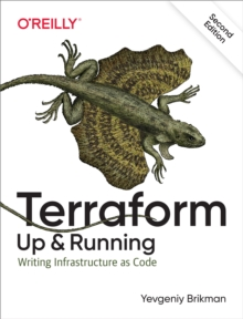 Terraform: Up & Running : Writing Infrastructure as Code, EPUB eBook