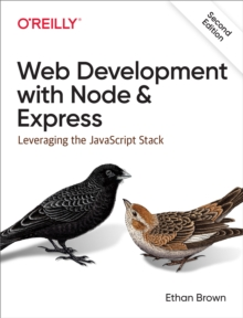 Web Development with Node and Express : Leveraging the JavaScript Stack, PDF eBook