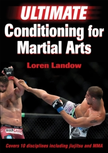 Ultimate Conditioning for Martial Arts, Paperback Book