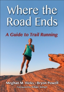 Where the Road Ends, Paperback Book