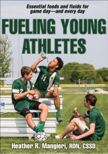 Fueling Young Athletes, Paperback Book