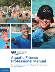 Aquatic Fitness Professional Manual 7th Edition, Paperback Book