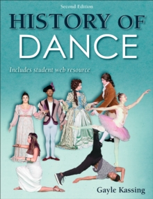 History of Dance 2nd Edition With Web Resource, Paperback Book