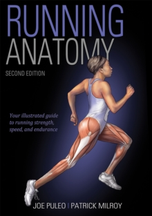 Running Anatomy 2nd Edition, Paperback / softback Book