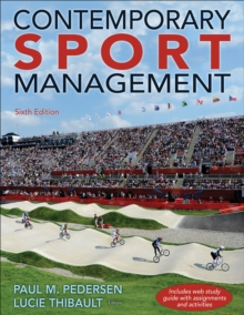 Contemporary Sport Management 6th Edition with Web Study Guide, Paperback / softback Book
