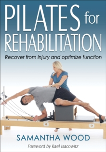 Pilates for Rehabilitation, Paperback / softback Book