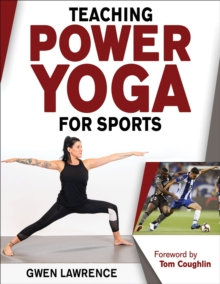Teaching Power Yoga for Sports, Paperback / softback Book