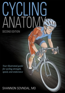 Cycling Anatomy, Paperback / softback Book