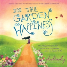 In the Garden of Happiness, Hardback Book