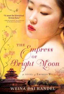 The Empress of Bright Moon, Paperback Book
