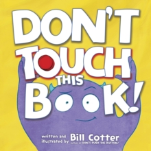 Don't Touch This Book!, Board book Book