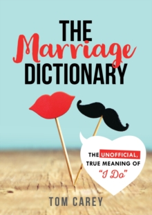 "The Marriage Dictionary : The Unofficial, True Meaning of ""I Do"", Paperback Book"