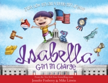 Isabella : Girl in Charge, Hardback Book