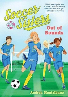 Out of Bounds : Soccer Sisters, Paperback Book