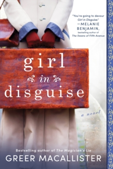 Girl in Disguise : A Novel, Paperback Book