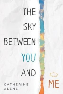 Sky Between You and Me, Paperback Book