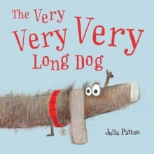 The Very Very Very Long Dog, Hardback Book