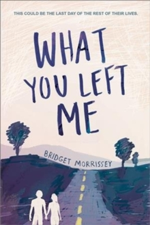 What You Left Me, Paperback / softback Book